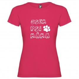 Dámské tričko - Jsem psí máma - M růžové